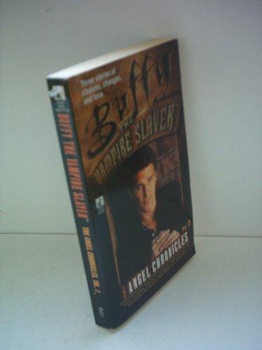 Angel Chronicles: No. 2 (Buffy the Vampire Slayer)