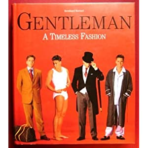 Gentleman: A Timeless Fashion