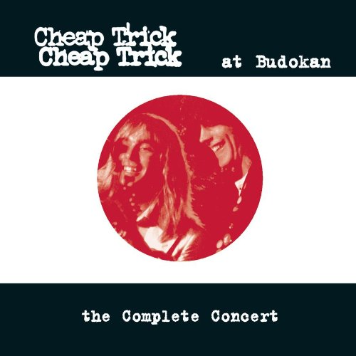 CHEAP TRICK - At Budokan The Complete Concert - Zortam Music