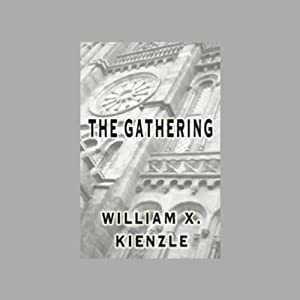 The Gathering | [William X. Kienzle]
