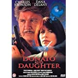 Donato p�re et fille / Donato and Daughter ( Dead to Rights ) ( Under Threat ) [ Origine N�erlandais, Sans Langue Francaise ]par Charles Bronson