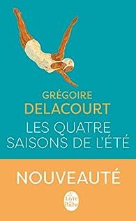 Les quatre saisons de l'été par Delacourt