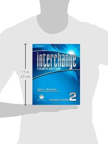 Interchange 4th  2 Teacher's Edition with Assessment Audio CD/CD-ROM (Interchange Fourth Edition)
