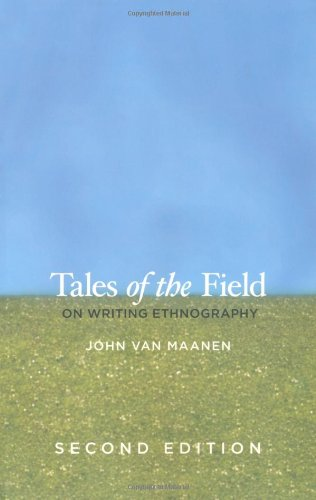 Tales of the Field: On Writing Ethnography, Second...