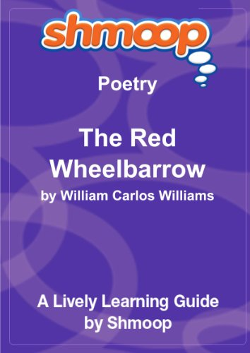 the red wheelbarrow Dive deep into william carlos williams' the red wheelbarrow with extended analysis, commentary, and discussion.