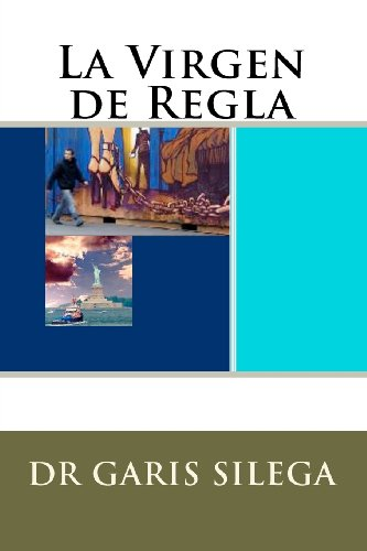 La Virgen de Regla: Volume 1