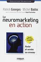 Le neuromarketing en action : Parler et vendre au cerveau