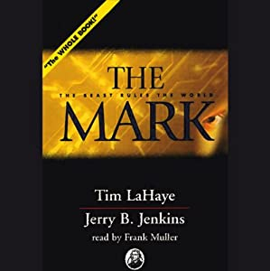 The Mark: Left Behind, Volume 8 | [Tim LaHaye, Jerry B. Jenkins]