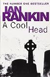 Ian Rankin A Cool Head (Quick Reads)