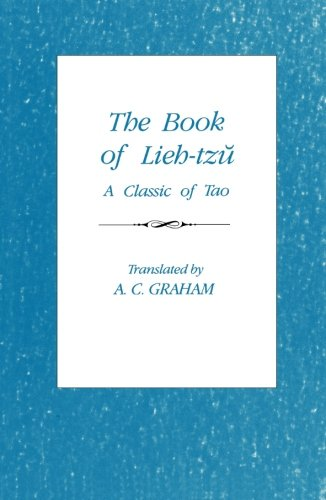The Book of Lieh-Tzu: A Classic of the Tao (Translations from the Oriental Classics)