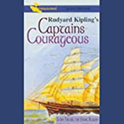 Captains Courageous (Dramatized) | [Rudyard Kipling]