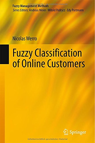 Fuzzy Classification of Online Customers (Fuzzy Management Methods)