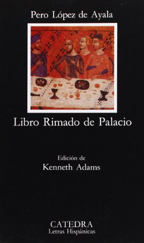 Libro Rimado de Palacio (Letras hispanicas) (Letras Hispanicas/ Hispanic Writings) (Spanish Edition)