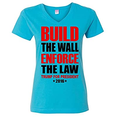 Build The Wall Enforce The Law Trump 2016 Ladies V-Neck T-Shirt