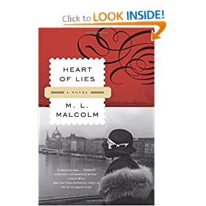 Heart of Lies: A Novel M. L. Malcolm