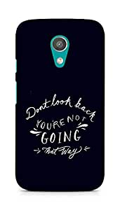 AMEZ dont look back you are not going that way Back Cover For Motorola Moto G2