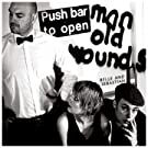 Push Barman to Open Old Wounds [2CD Set]