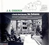 img - for J.A.Coderch: A Sarria Sant Gervasi - Les Cotxeres (English, Catalan and Spanish Edition) book / textbook / text book