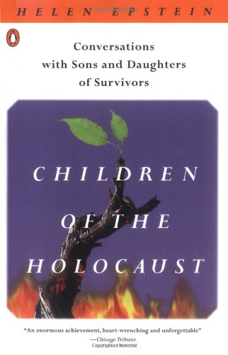 Children of the Holocaust: Conversations with Sons and...