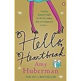 Hello, Heartbreakby Amy Huberman