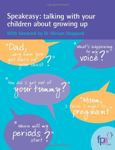 Speakeasy: Talking with Your Children About Growing Up