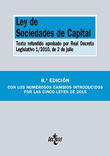 Ley De Sociedades De Capital. Texto Refundido Aprobado Por Real Decreto Legislativo 1/2010, De 2 De Julio (Derecho - Biblioteca De Textos Legales)