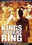 Kings of the Square Ring