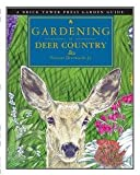 img - for Vincent Drzewucki: Gardening in Deer Country : For the Home and Garden (Paperback); 2013 Edition book / textbook / text book