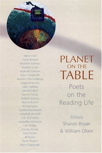 Planet on the Table: Poets on the Reading Life