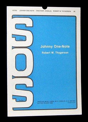 JOHNNY ONE-NOTE, by Robert W., Niel Lorenz Thygerson