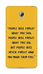 AMEZ people will forget what you said did Back Cover For Lenovo Vibe P1