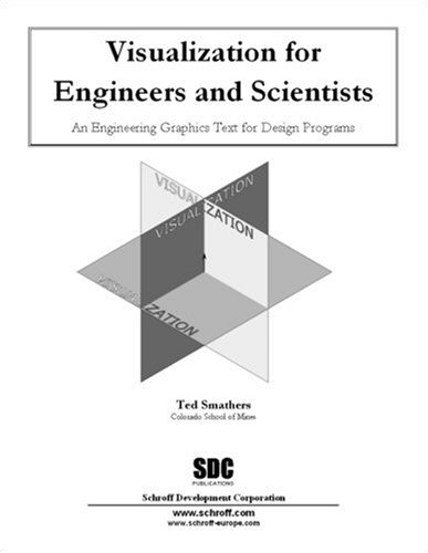 Visualization for Engineers & Scientists