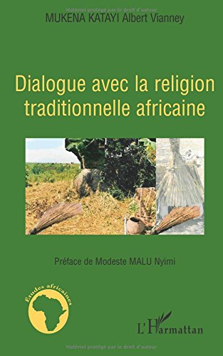 Dialogue avec la religion traditionnelle africaine
