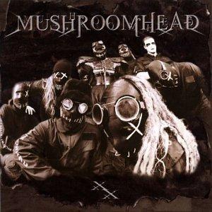 XX by Mushroomhead (2002-04-01)