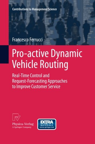 Pro-active Dynamic Vehicle Routing: Real-Time Control and Request-Forecasting Approaches to Improve Customer Service (Co