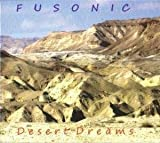 Desert Dreams by Fusonic (2010-05-04)