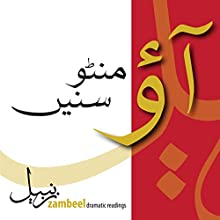 Aao Manto Sunein - Four Radio Plays by Saadat Hasan Manto  by Saadat Hasan Manto Narrated by Mahvash Faruqi, Saife Hasan, Asma Mundrawala, Ehteshamuddin