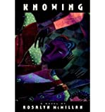 img - for [ Knowing [ KNOWING ] By McMillan, Rosalyn ( Author )Jan-22-1996 Hardcover book / textbook / text book
