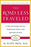 img - for M. Scott Peck: The Road Less Traveled, 25th Anniversary Edition : A New Psychology of Love, Traditional Values and Spiritual Growth (Paperback - Anniv. Ed.); 2003 Edition book / textbook / text book