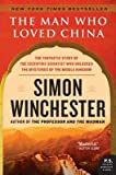 img - for The Man Who Loved China( The Fantastic Story of the Eccentric Scientist Who Unlocked the Mysteries of the Middle Kingdom)[MAN WHO LOVED CHINA][Paperback] book / textbook / text book
