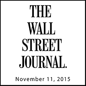 The Morning Read from The Wall Street Journal, November 11, 2015 Newspaper / Magazine