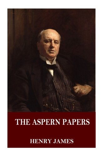 an analysis of the aspern papers by henry james The aspern papers — more a novella than short  henry james, 'the aspern papers'  if you are interested in having the mookse and the gripes review a book or .