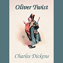 Oliver Twist | Livre audio Auteur(s) : Charles Dickens Narrateur(s) : Nadia May