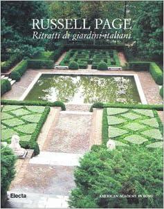Russell Page: Ritratti di giardini italiani (Italian Edition) (Italian