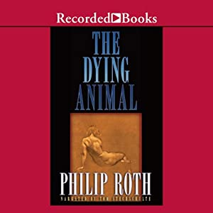 The Dying Animal Audiobook
