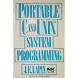 Portable C and Unix System Programming (Prentice-Hall Signal Processing Series)
