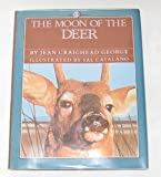 The Moon of the Deer (The Thirteen Moons) (0060202610) by George, Jean Craighead