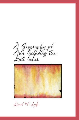Eine Geographie Asiens einschließlich Ostindien