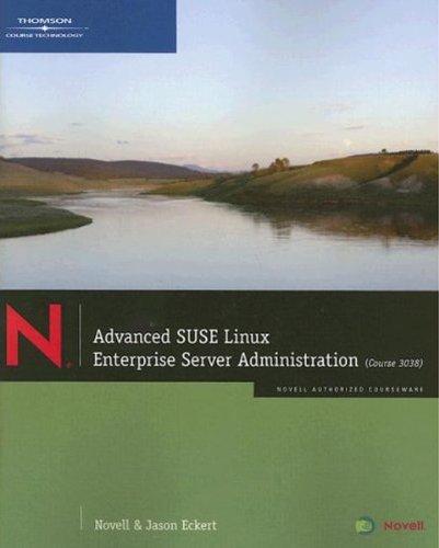 Advanced SUSE Linux Enterprise Server Administration (Course 3038)