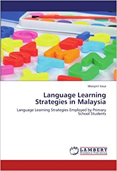 Malay language learning strategies of various